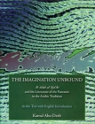 The Imagination Unbound: Al-Adab Al-'Aja'ibi and the Literature of the Fantastic in the Arabic Tradition Cover Image