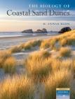 The Biology of Coastal Sand Dunes Cover Image