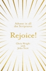 Rejoice!: Advent in All the Scriptures Cover Image