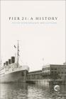 Pier 21: A History (Mercury) Cover Image