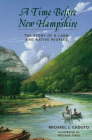 A Time Before New Hampshire: The Story of a Land and Native Peoples Cover Image