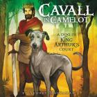 Cavall in Camelot #1: A Dog in King Arthur's Court Cover Image
