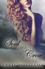Soul of a Crow (The Dove Saga #2) Cover Image