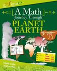 A Math Journey Through Planet Earth (Go Figure!) Cover Image