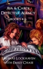 Ava & Carol Detective Agency: Books 4-6 (Book Bundle 2) Cover Image