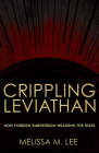 Crippling Leviathan: How Foreign Subversion Weakens the State Cover Image