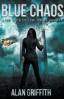 Blue Chaos: A Post Apocalyptic EMP Survival Thriller Cover Image