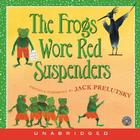 FROGS WORE RED SUSPENDERS U CD: FROGS WORE RED SUSPENDERS U CD Cover Image