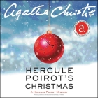 Hercule Poirot's Christmas: A Hercule Poirot Mystery (Hercule Poirot Mysteries (Audio) #19) Cover Image