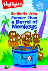 On-the-Go Jokes: Funnier Than a Barrel of Monkeys (Highlights Joke and Puzzle Pads) Cover Image