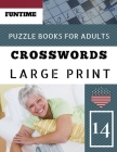 Crossword puzzle books for adults large print: Funtime Activity Book for Adults Crosswords Easy Magic Quiz Books Game for Adults - Large Print Cover Image