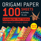 Origami Paper 100 Sheets Rainbow Patterns 6 (15 CM): Tuttle Origami Paper: High-Quality Double-Sided Origami Sheets Printed with 8 Different Patterns Cover Image