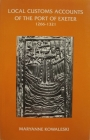 The Local Customs Accounts of the Port of Exeter 1266-1321 (Devon and Cornwall Record Society) Cover Image
