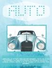Libro delle attività per giovani bambini - Auto. Più di 100 automobili, autobus e camion: Automobile sportiva, Wagon, Camion, retrò, e altri. Design d Cover Image