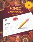 Hindi Varnamala: Hindi Alphabet Practice Workbook - Trace and Write Hindi Letters Cover Image