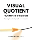 Visual Quotient: Four Mindsets of the Future Cover Image