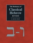 The Dictionary of Classical Hebrew Revised. II. Beth-Waw Cover Image