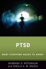 Ptsd: What Everyone Needs to Know(r) Cover Image