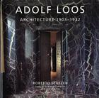 Adolf Loos: Architecture 1903-1932 Cover Image
