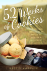 52 Weeks of Cookies: How One Mom Refused to Be Beaten by Her Son's Deployment Cover Image
