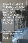 Impact structural et pétrographique sur la mise en place de la minéralisation cupro-cobaltifère du gisement de l'hôpital.: hopital du personnel de Kol Cover Image