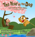 The Year of the Dog: Tales from the Chinese Zodiac Cover Image
