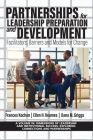 Partnerships for Leadership Preparation and Development: Facilitators, Barriers and Models for Change Cover Image
