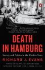 Death in Hamburg: Society and Politics in the Cholera Years Cover Image