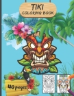 Tiki Coloring book: Traditional Hawaii/Polynesia Mythology Masks, Totems, and Traditional Art for Teenagers And Adults - Large Format Cover Image
