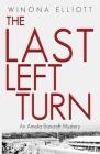 The Last Left Turn: A Thrilling Suspense Novel Cover Image