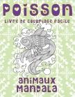 Livre de coloriage facile - Mandala - Animaux - Poisson Cover Image