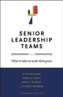 Senior Leadership Teams: What It Takes to Make Them Great (Leadership for the Common Good) Cover Image