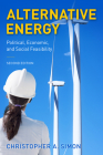 Alternative Energy: Political, Economic, and Social Feasibility, Second Edition Cover Image