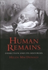 Human Remains: Dissection and Its Histories Cover Image