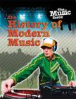 The Music Scene: The History of Modern Music Cover Image