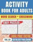 Crossword Word Search Puzzle Books for adults: Wordsearch Game Activity book for senior Large Print - Improve your brain with this Puzzle Book - Perfe Cover Image