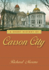 A Short History of Carson City Cover Image