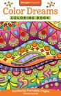 Color Dreams Coloring Book: Perfectly Portable Pages (On-The-Go! Coloring Book #10) Cover Image