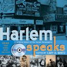 Harlem Speaks: A Living History of the Harlem Renaissance [With CD] Cover Image