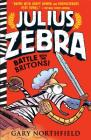 Julius Zebra: Battle with the Britons! Cover Image