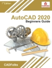 AutoCAD 2020 Beginners Guide Cover Image