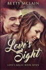 Love's Sight: Large Print Edition Cover Image
