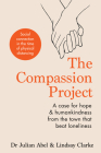 The Compassion Project: A case for hope & humankindness from the town that beat loneliness Cover Image
