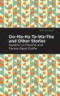 Oo-Ma-Ha-Ta-Wa-Tha and Other Stories Cover Image