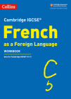 Cambridge IGCSE ® French as a Foreign Language Workbook (Cambridge Assessment International Educa) Cover Image
