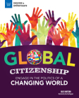 Global Citizenship: Engage in the Politics of a Changing World (Inquire & Investigate) Cover Image