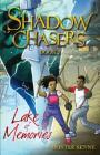 Lake of Memories (Shadow Chasers Triology #2) Cover Image