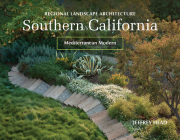Regional Landscape Architecture: Southern California: Mediterranean Modern Cover Image