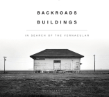 Backroads Buildings: In Search of the Vernacular Cover Image
