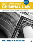 Contemporary Criminal Law: Concepts, Cases, and Controversies Cover Image